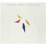Timothy B. Schmit - Leap Of Faith
