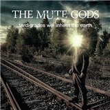 The Mute Gods - Tardigrades Will Inherit The Earth (Special Edition )