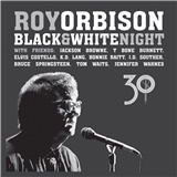 Roy Orbison - Black & White Night 30  (CD+DVD)