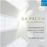 Capella de la Torre - Da Pacem - Echo der Reformation