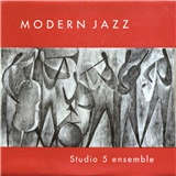 Studio 5 Ensemble - Modern Jazz