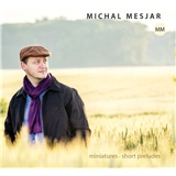 Mesjar Michal - Miniatures • Short Preludes (2CD)