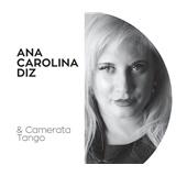 Ana Carolina Diz - Camerata Tango