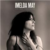 Imelda May - Life. Love. Flesh. Blood