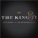Faith Evans And The Notorious B.I.G - The King & I