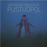 Katarína Máliková - Pustvopol (digipack)