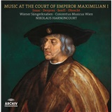 Harnoncourt - Music At The Court Of Emperor Maximilian I.(Vinyl)