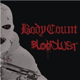Body Count - Bloodlust (CD+Vinyl)
