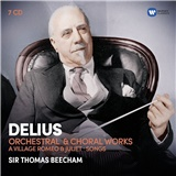 Sir Thomas Beecham - Delius - Orchestral & Choral Works (7CD)