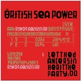 British Sea Power - Let The Dancers Inherit The Party (2x Vinyl)