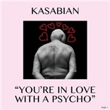 Kasabian - You're In Love With A Psycho (Vinyl)