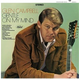 Glen Campbell - Gentle On My Mind (Vinyl)