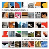 Derrick Anderson - World of My Own