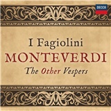 I Fagiolini - Monteverdi: The Other Vespers