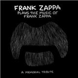 Frank Zappa - Frank Zappa Plays The Music Of Frank Zappa