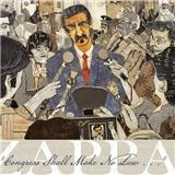 Frank Zappa - Congress Shall Make No Law...
