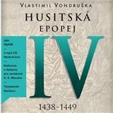 Vlastimil Vondruška - Husitská epopej IV. - Za časů bezvládí: 1438 - 1449 (MP3-CD)