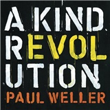 Paul Weller - A Kind Revolution (Deluxe)