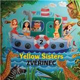 Yellow Sisters, - Zvěřinec