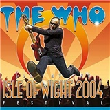 The Who - At The Isle Of Wight Festival 2004 (DVD+2CD)