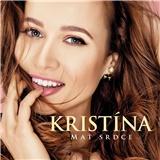 Kristína - Mať srdce