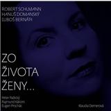 Klaudia Dernerová - Zo života ženy...