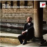 """Felix Mendelssohn Bartholdy - Sinfonie Nr. 3 """"Schottische""""/Sinfonie Nr. 5 """"Reformation"""""""