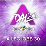 Válogatás - A Dal 2016