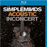 Simple Minds - Acoustic in Concert - Live at the Hackney Empire, London 2016 (Bluray)