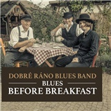 Dobré ráno Blues Bands - Blues Before Breakfast