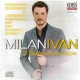 Milan Iván - V láske večný blázon
