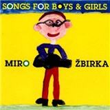 Miroslav Žbirka - Songs For Boys And Girls /CZ