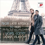 Lionel Cottet - From Latin America to Paris - Music for Cello & Piano