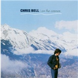 Chris Bell - I am the Cosmos (2CD)