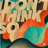 Nvmeri - I Don´t Think So
