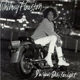 Whitney Houston - I´m Your Baby Tonight