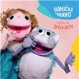 Hanička a Murko - Pesničky pre škôlkarov