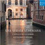 Capella de la Torre - Una Serata Venexiana