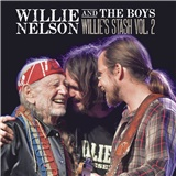 Willie Nelson - Willie and the Boys: Willie'S Stash Vol.2
