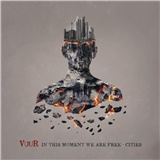Vuur - In This Moment We Are Free - Cities (Special Edition)