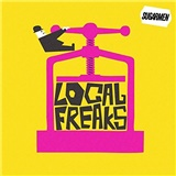 Sugarmen - Local Freaks