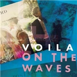 Voila - On The Waves