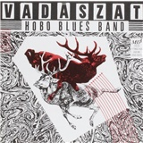 Hobo Blues Band - Vadaszat (2CD)