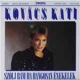Kovács Kati - Szólj rám, ha hangosan énekelek