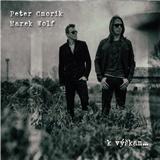 Peter Cmorík & Marek Wolf - K výškam...