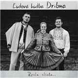 Ľudová hudba Dribna - Rosla slivka..