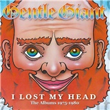 Gentle giant - I lost my head - 75-80