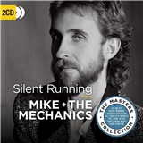 Mike and the Mechanics - Silent Running (2CD)
