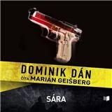 Marián Gaišberg - Dominik Dán: Sára (číta Marián Geišberg) - audiokniha