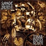 Napalm Death - Time Waits For No Slave/Std